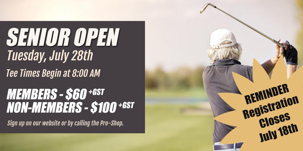 Senior Open Reminder - Innisfail Golf Club - Innisfail, Alberta