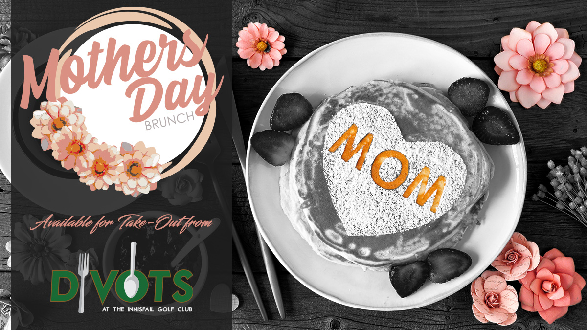 Mother's Day Brunch - Take-Out - Innisfail Golf Club